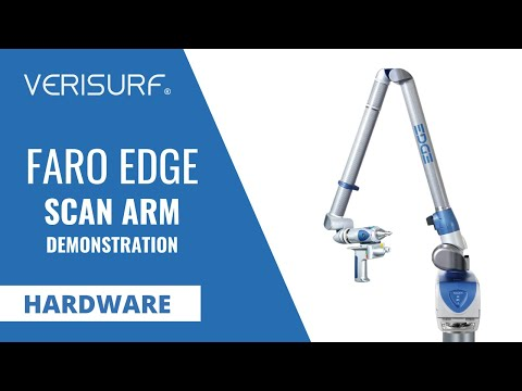 FARO Edge ScanArm Demonstration