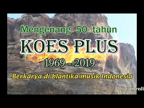 Mengenang 50 Tahun KOES PLUS - MARI - MARI (KOES PLUS)