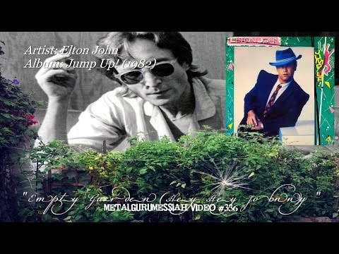 Empty Garden (Hey Hey Johnny) - Elton John (1982) HD FLAC ~MetalGuruMessiah~