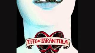 Tito & Tarantula - Torn to Pieces