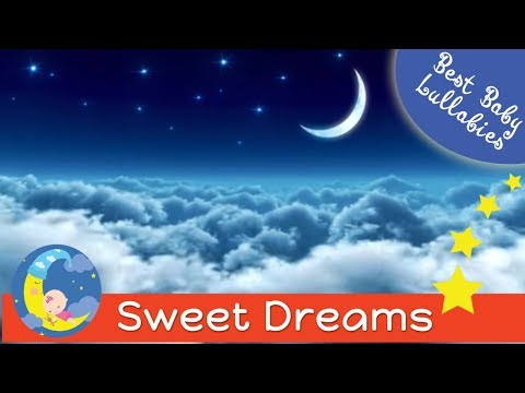 LULLABIES SLEEP MUSIC FOR BABY TO GO TO SLEEP BEDTIME SONGS LULLABY TO RELAX TODDLERS  BABIES