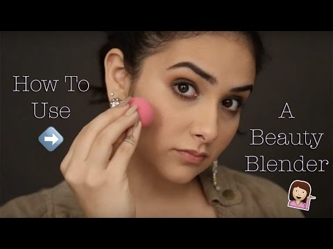 How To Use A Beauty Blender | Beauty BFF | Makeup Techniques | MissMalini