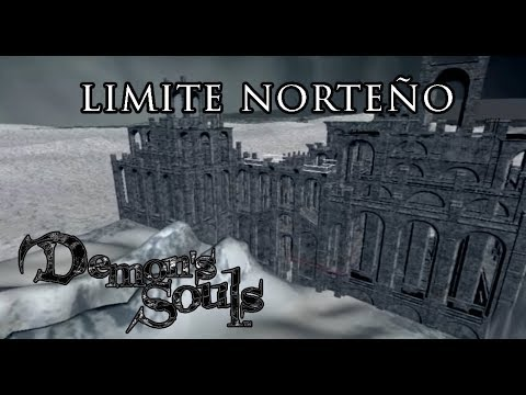 El mapa eliminado de Demon´s Souls | Límite Norteño