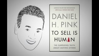 TO SELL IS HUMAN by Daniel Pink | ANIMATED CORE MESSAGE