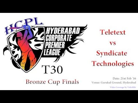 HCPL T30 Bronze Cup Finals | Teletext vs Syndicate Technologies