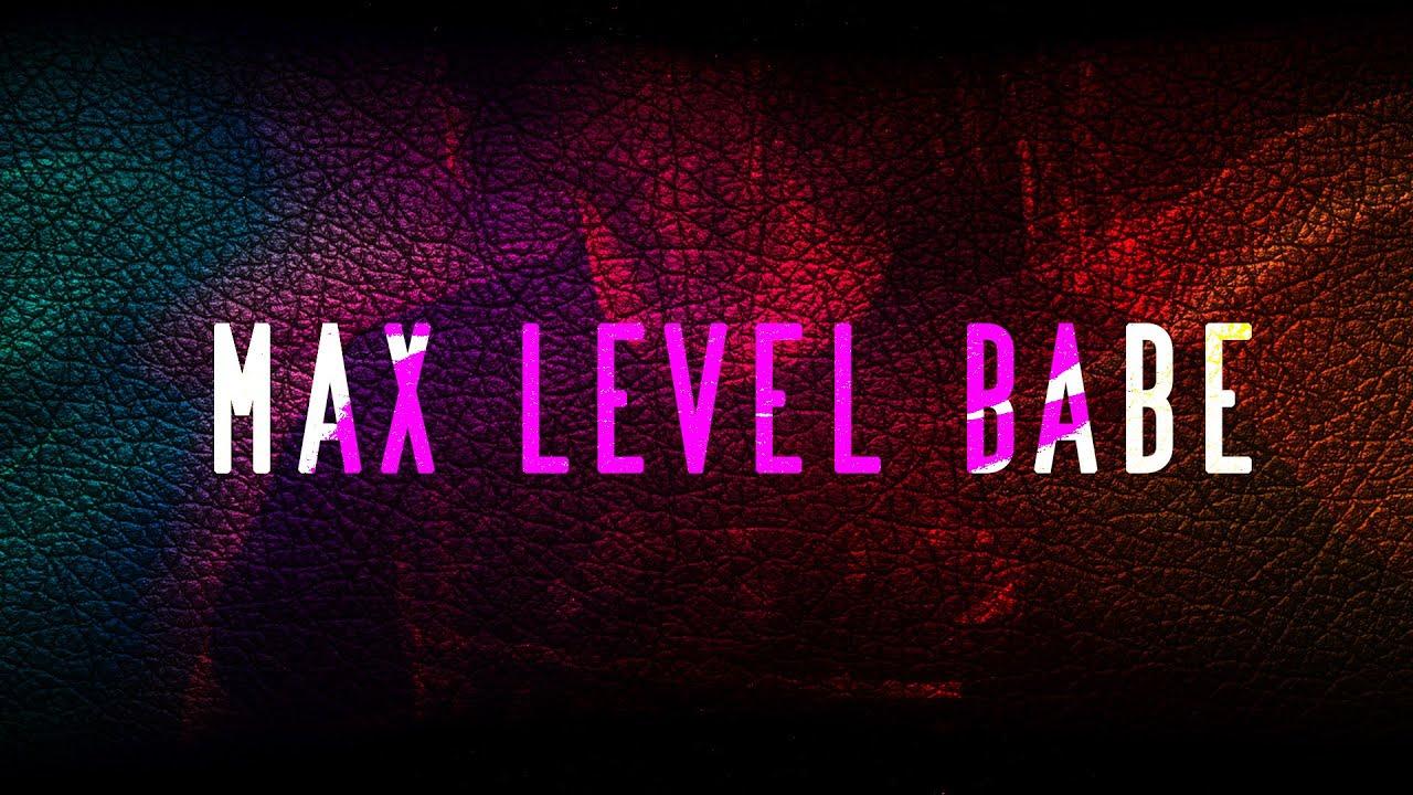 Execute - Max Level Babe (Prod by Kontrabandz)