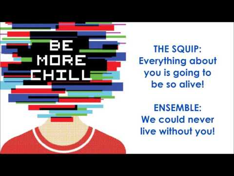 Be More Chill (Pt. 2) - BE MORE CHILL (LYRICS)
