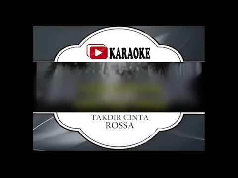 Lagu Karaoke ROSSA#TAKDIR CINTA