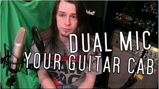 Video How To Dual Mic A Guitar Cab download MP3, 3GP, MP4, WEBM, AVI, FLV Oktober 2018