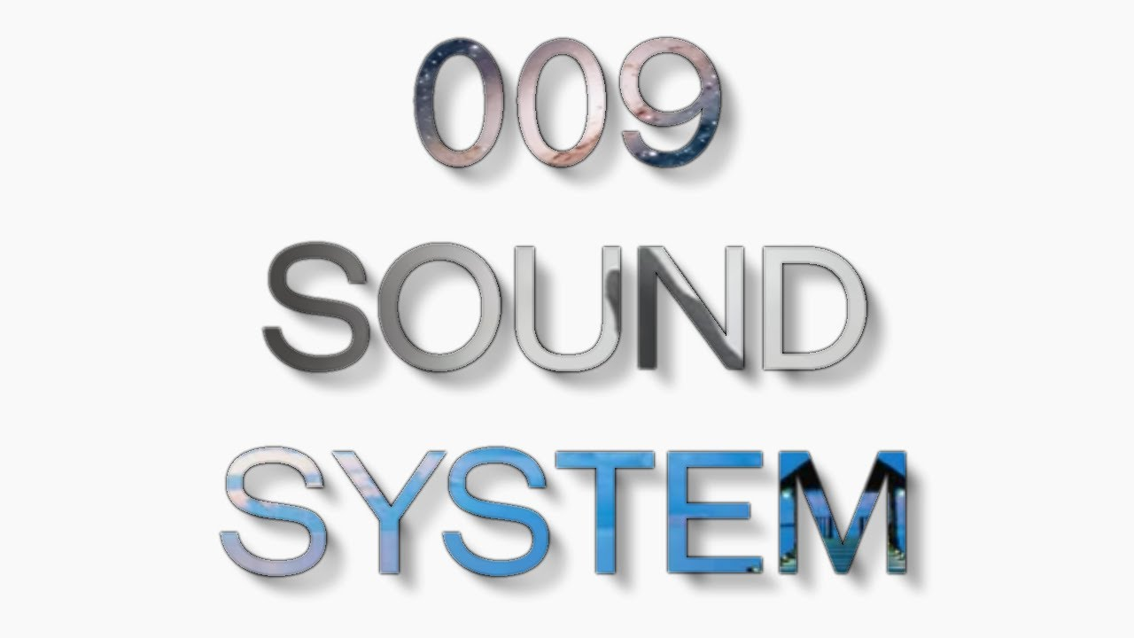 009 Sound System: Dreamscape, YouTube's National Anthem | Esoteric Internet