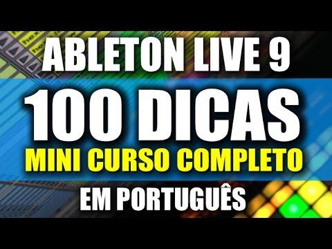 Ableton LIVE 9 - 100 DICAS - Mini-Curso em Português 2017 (PT/BR)