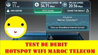 HOTSPOTS WIFI MAROC TELECOM - TEST DE DEBIT + DES INFORMATION