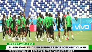 Powered by #PowerOil:  Super Eagles camp bubbles in Russia