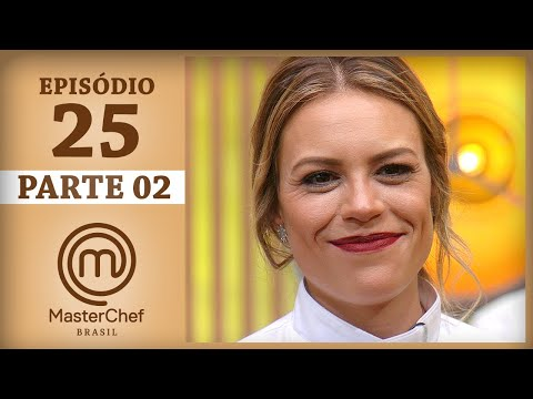 FINAL MASTERCHEF BRASIL (22/08/2017) | PARTE 2 | EP 25 | TEMP 04