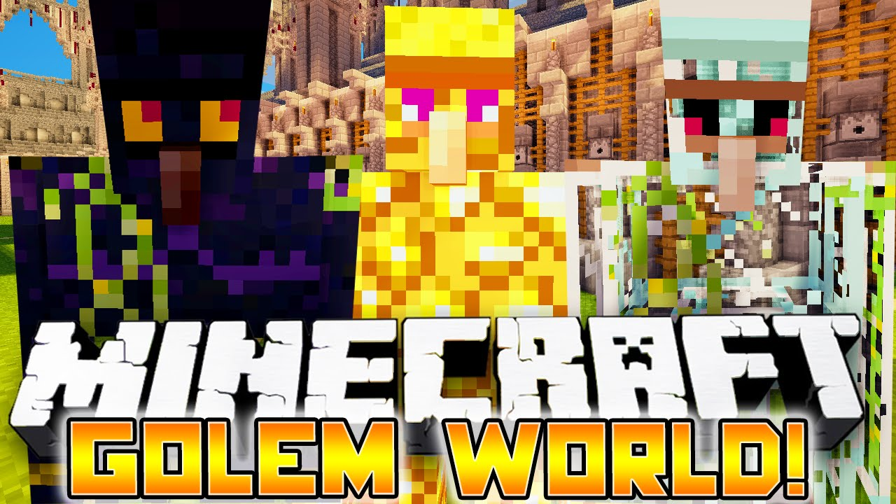 minecraft golem world mod