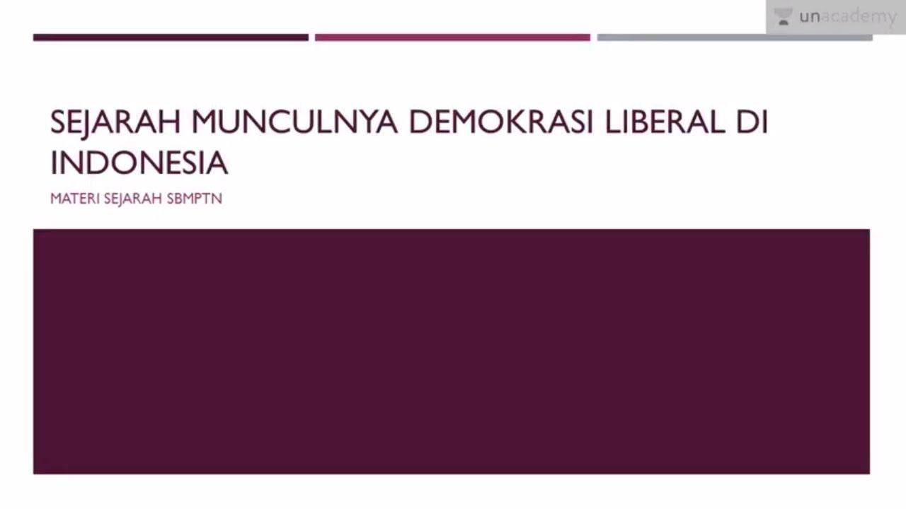 Sejarah Munculnya Demokrasi Liberal Di Indonesia Sejarah Sbmptn Un Sma Youtube