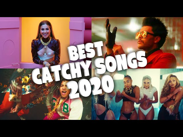 Best Catchy Songs of 2020