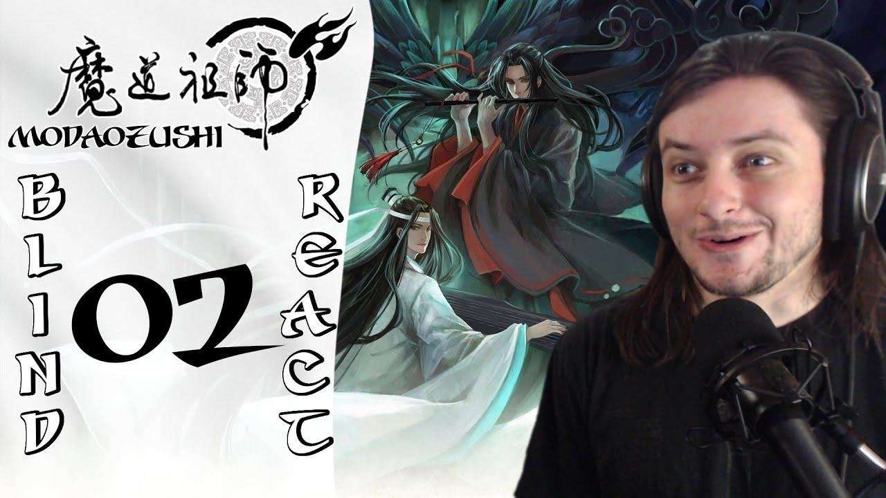 Teeaboo Reacts - Mo Dao Zu Shi Episode 2 - The Long-Silent Flute
