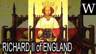 RICHARD II of ENGLAND - WikiVidi Documentary