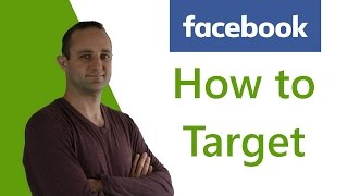 how to get the right audience for ecommerce ads facebook targeting