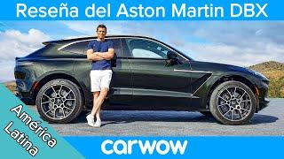 Nuevo Aston Martin DBX SUV 2020 - Reseña completa del exterior e interior...¡y PRUEBA DE PERRO!