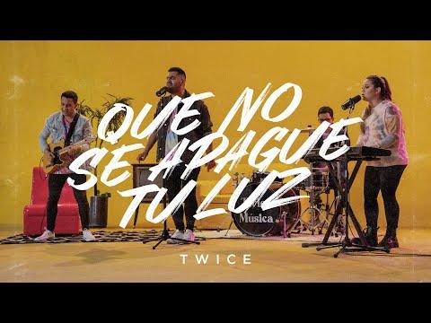 TWICE MÚSICA - Que No Se Apague Tu Luz (Videoclip Oficial)
