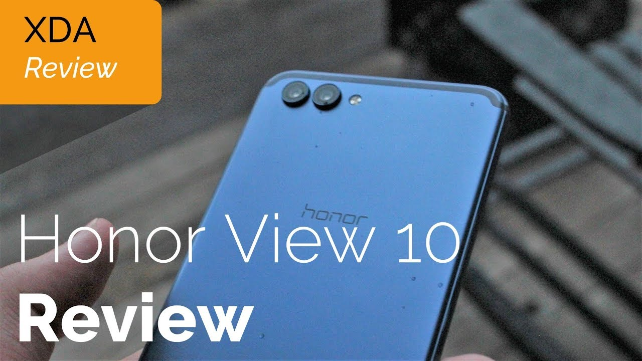 Honor View 10 Mini-Review: Offering More Than The Typical Mid-Ranger