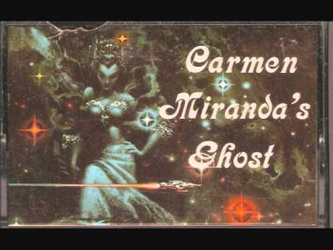 Carmen Miranda's Ghost 01 - Carmen Miranda's Ghost
