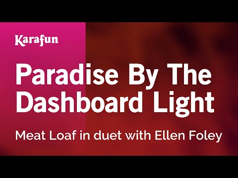 Karaoke Paradise By The Dashboard Light - Meat Loaf *