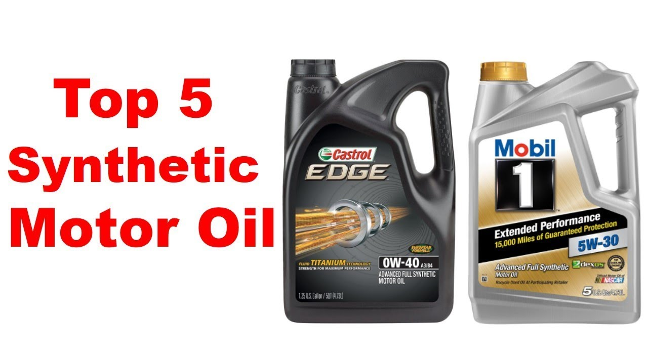 top 5 synthetic motor oil review best synthetic motor