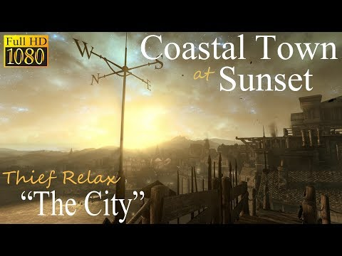 Coastal Town at Sunset • Thief Relax (ASMR) • The City • Sleep Relaxation & Ambient Sounds