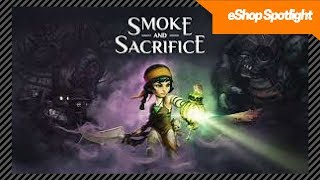 Smoke and Sacrifice- Nintendo Switch Review