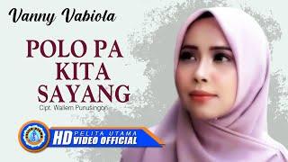 Vanny Vabiola - Polo Pa Kita Sayang (Official Music Video)
