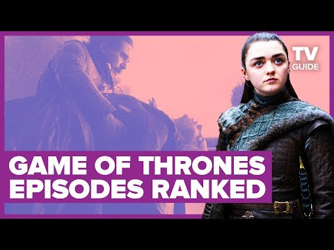 Game Of Thrones: Every Episode Ranked | Seasons 1-8