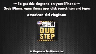 American Siri Dubstep Ringtone
