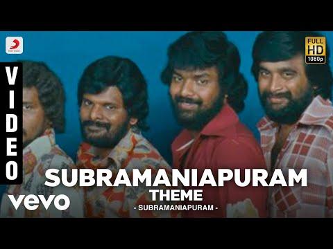 Subramaniapuram Title Song Lyrics From Subramaniapuram