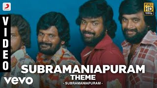 Subramaniapuram - Subramaniapuram Theme Video | Jai | Swathi | James