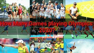 Olympic 2020 game list   How many games playing Olympics 2020?