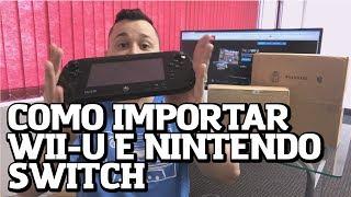 Como importar Wii U, Nintendo Switch e outros Videogames