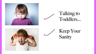 Talking to Toddlers Review | Dealing with the Terrible Twos