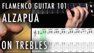 Flamenco Guitar 101 - 32 - Alzapua on Trebles