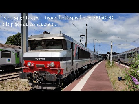 Paris St Lazare - Trouville Deauville à La Place Du Conducteur !!!
