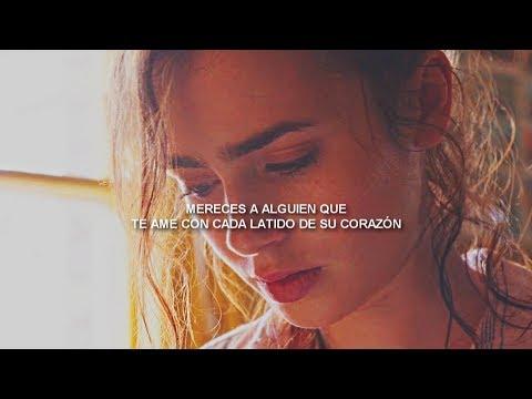 'You deserve to be loved' - Subtitulado al Español