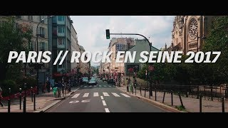 ROCK EN SEINE 2017 // AFTERMOVIE