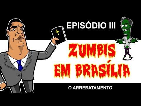ZUMBIS EM BRASÍLIA EP 3 - O ARREBATAMENTO (feat. Alba Expider)