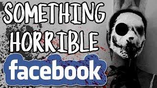 "Video ""Something Horrible is Happening to me on Facebook""| CreepyPasta Storytime download MP3, 3GP, MP4, WEBM, AVI, FLV November 2017"