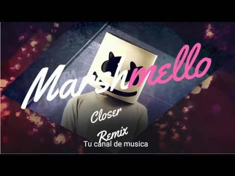 The ChainSmokers - Closer (Marshmello Remix)