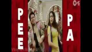 Pee_Pa_Pee_Pa_Ho_Gaya_(Tere_Naal_Love_Ho_Gaya)(WapIndia.net).mp4