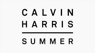 Calvin Harris - Summer (Audio) [10 Hours]