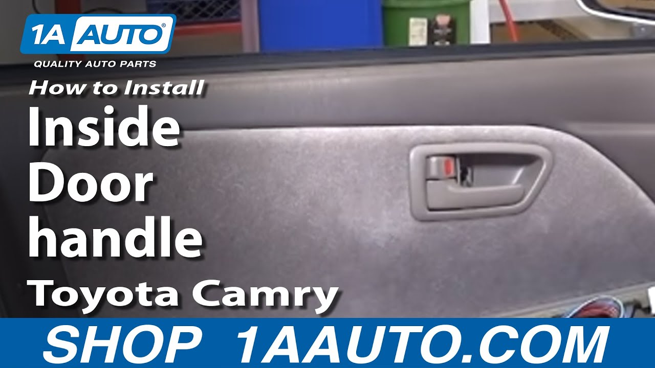 How To Install Replace Inside Door Handle Toyota Camry 97 01 1A Auto.com    YouTube